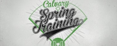 Spring Training At Calvary Baptist Church