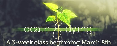Death & Dying Class