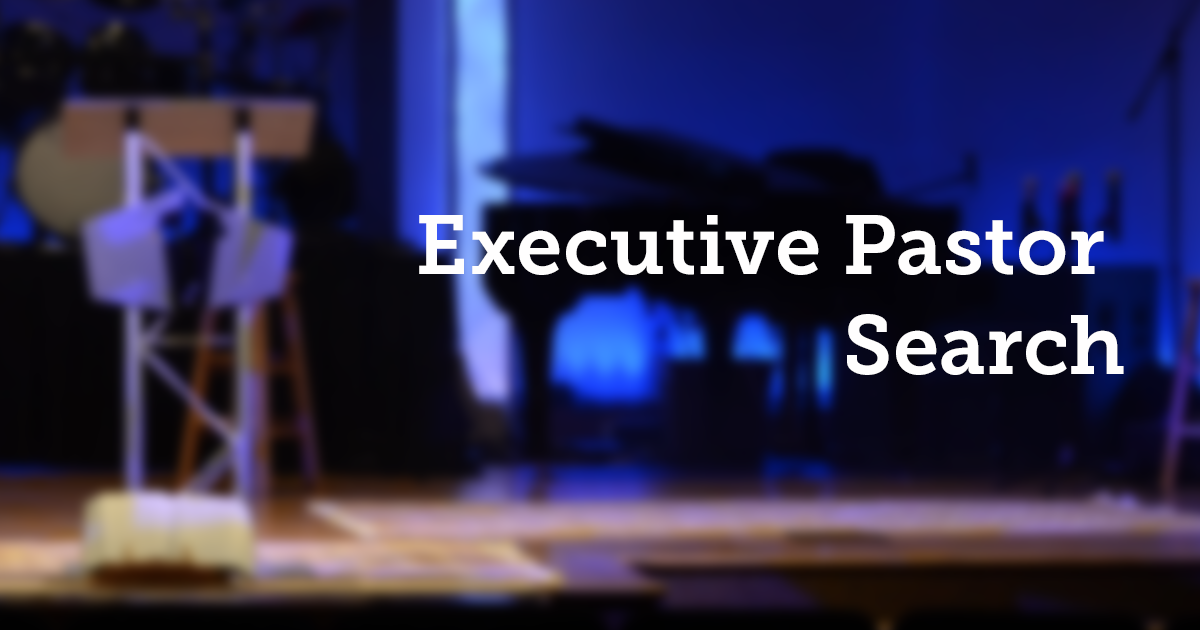 Search begins for an Executive Pastor   Calvary Baptist Church