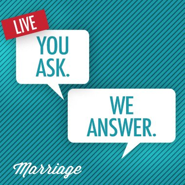 You Ask  We Answer  – Marriage | Calvary Baptist Church