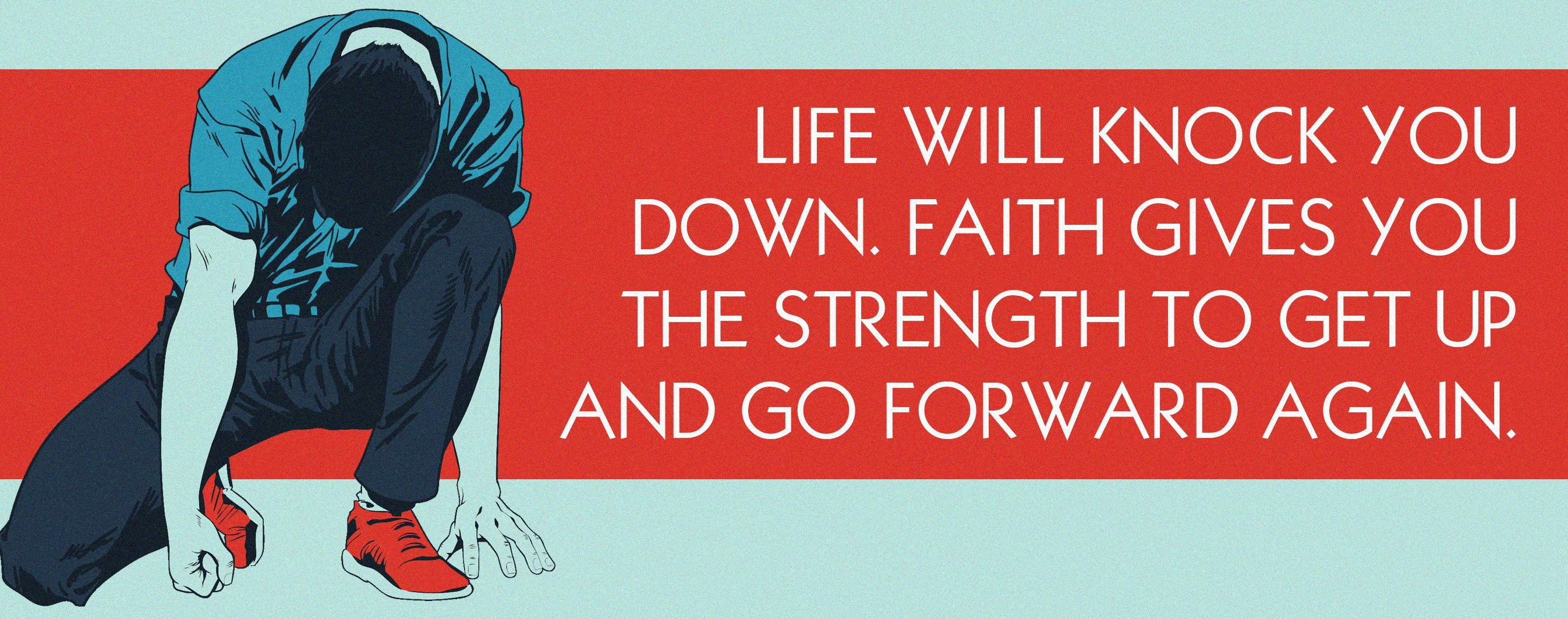 faith gets up and moves forward