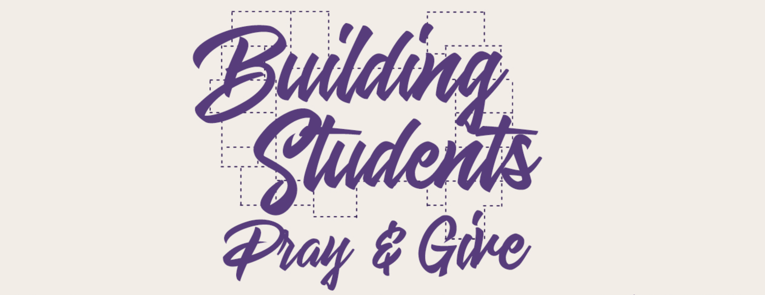 Building students campaign pray and give