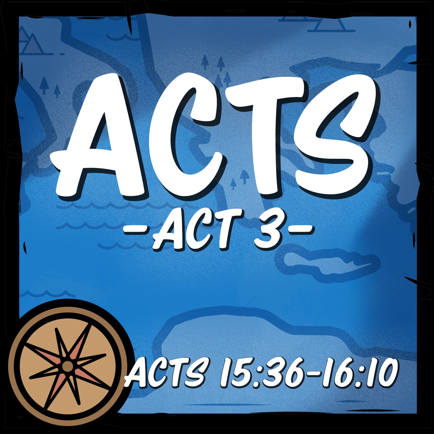 Acts 15:36-16:10 Calvary Ministries podcast