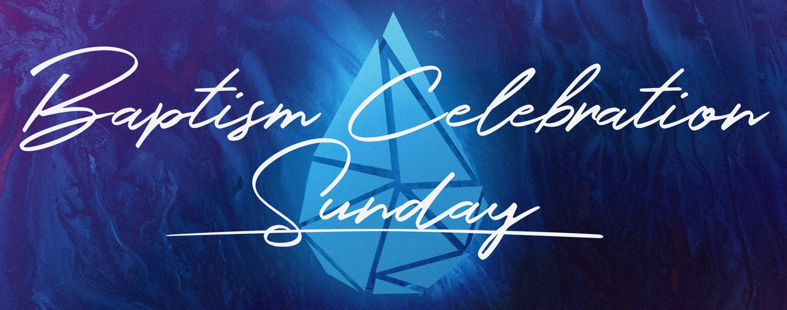 Baptism Celebration Sunday 2020 Web