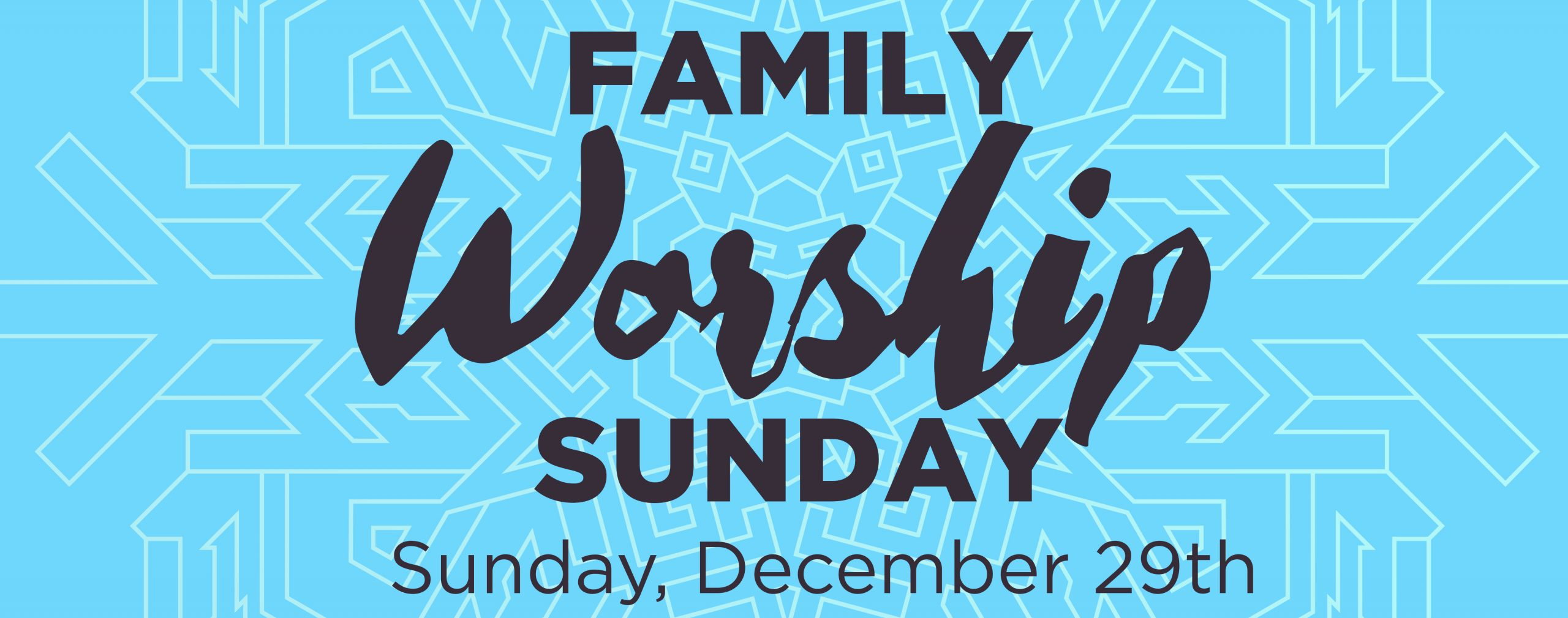 Family Worship Sunday 2019 Web