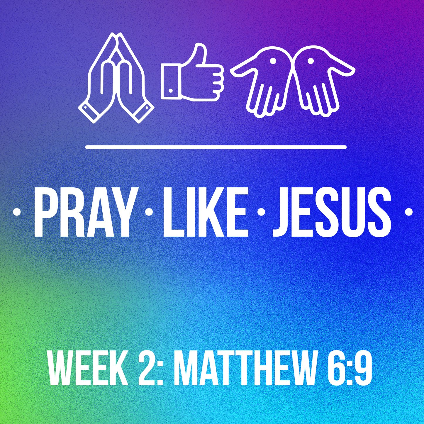 Pray Like Jesus Web 2