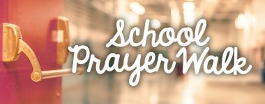 School Prayer Walk
