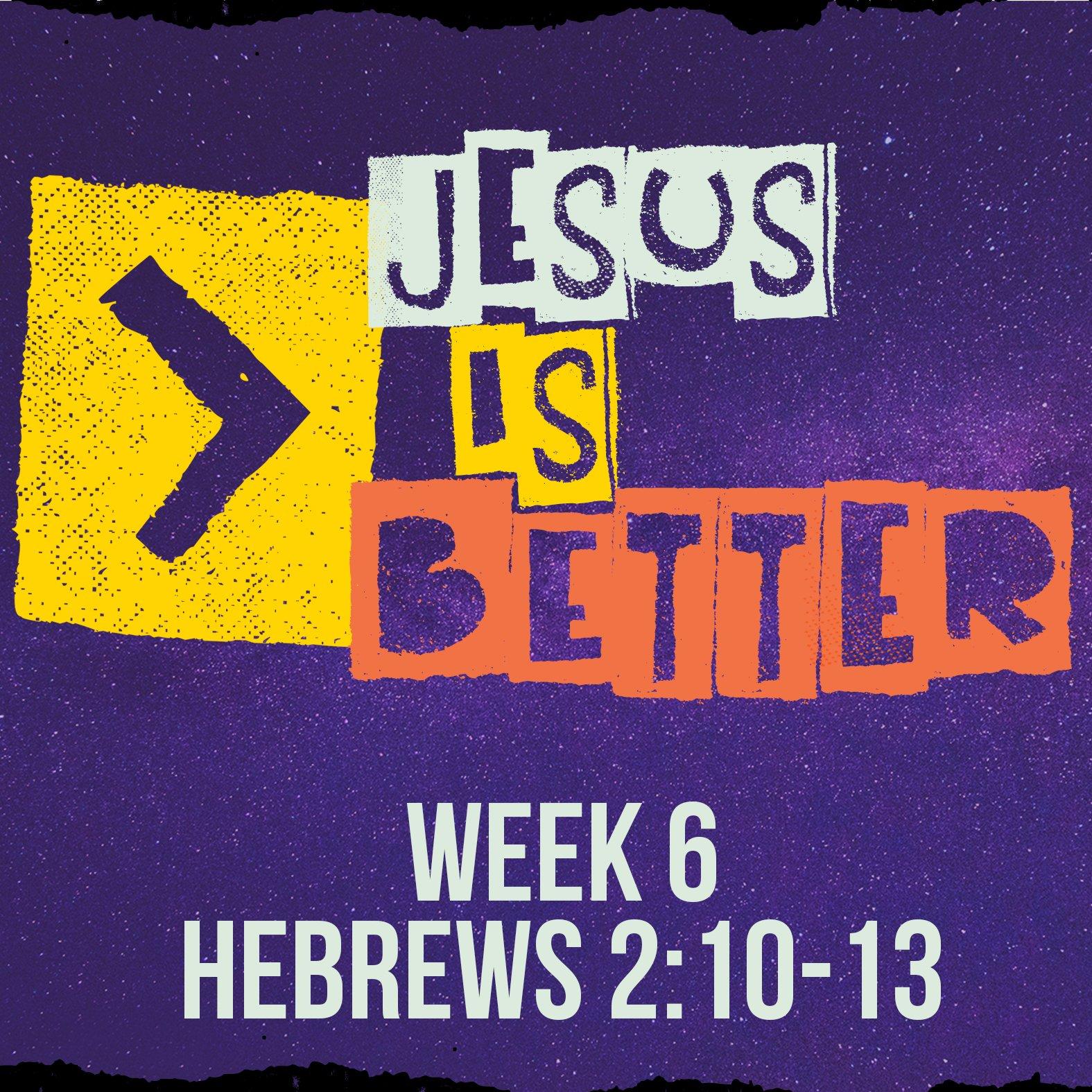 Jesus Is Better Sermon Web 6