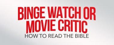 binge watch bible web